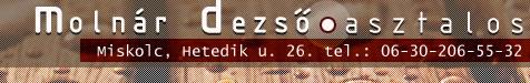 Asztalos mester - Molnár Dezső - Egyedi nyílászárók